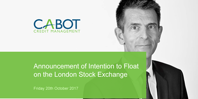 Cabot Credit Management Limited - Announcement of Intention to Float on the London Stock Exchange